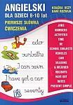 Angielski dla dzieci 8-10 lat Pierwsze słówka Ćwiczenia