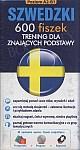 Szwedzki 600 fiszek Trening dla znających podstawy Fiszki + CD-Rom