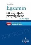 Egzamin na tłumacza przysięgłego w praktyce Język angielski. Analiza językowa