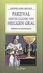 Parzival und die Legende vom Heiligen Gral