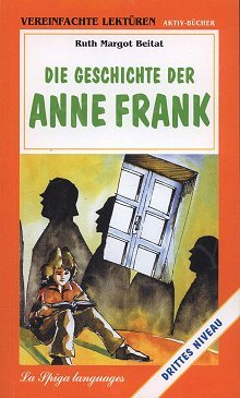 Die Geschichte der Anne Frank (Poziom: A2 - B1)