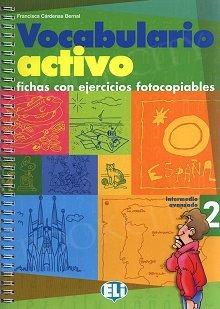 Vocabulario activo 2 fichas con ejercicios fotocopiables Książka + CD