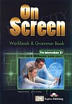 On Screen Pre-Intermediate B1 Zeszyt ćwiczeń (Workbook & Grammar Book)