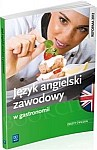 Język angielski zawodowy w gastronomii Ćwiczenia