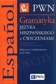 Gramatyka języka hiszpańskiego z ćwiczeniami