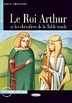Roi Arthur et les chevaliers da la Table ronde (Niveau 2) Livre + CD audio