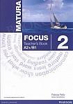 Matura Focus 2 (WIELOLETNI) książka nauczyciela