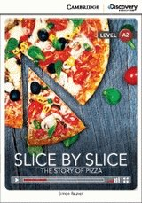 Slice by Slice: The Story of Pizza Book with Online Access