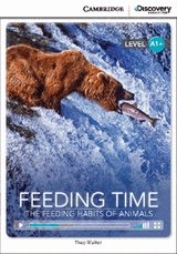 Feeding Time: The Feeding Habits of Animals Book with Online Access