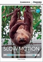 Slow Motion: Taking Your Time Book with Online Access