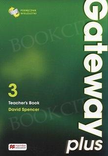 Gateway Plus 3 (WIELOLETNI) Teacher's Book