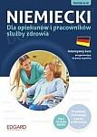 Niemiecki dla opiekunów i pracowników służby zdrowia Książka+CD