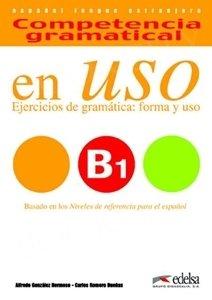 En Uso B1. Ejercicios de gramatica forma y uso Libro