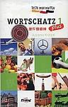 Teste dein Deutsch PLUS Wortschatz 1