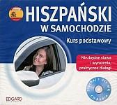 Hiszpański w samochodzie Kurs podstawowy CD-Audio