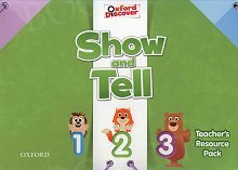 Oxford Show and Tell 1-3 Teacher's Resource Pack