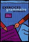 Exercices de grammaire en contexte Avance Livre