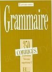 Grammaire 350 exercices - niveau superieur I Klucz