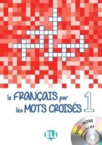 Le français par les mots croisés 1 Książka + CD-Rom