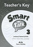 Smart Talk: Listening & Speaking Skills 3 Teacher's Key