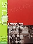FOCUS Paroles en situations Podręcznik + audio + klucz