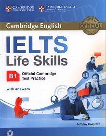 ELTS Life Skills Official Cambridge Test Practice. Poziom B1 Student's Book with Answers and Audio