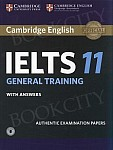 Cambridge IELTS 11 General Training (2016) Student's Book with Answers with downloadable audio