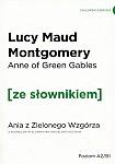 Anne of Green Gables Ania z Zielonego Wzgórza (poziom A2/B1) Książka ze słownikiem