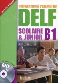 DELF Scolaire & Junior B1 podręcznik +CD