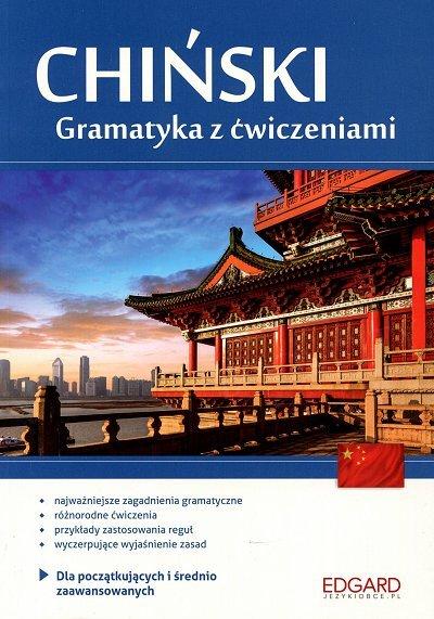 Chiński Gramatyka z ćwiczeniami Dla początkujących i średnio zaawansowanych