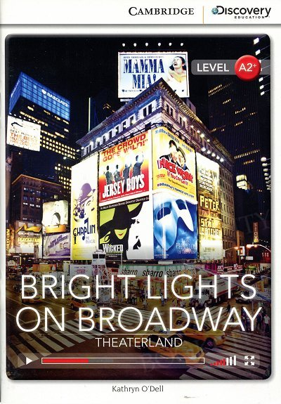Bright Lights on Broadway: Theaterland Book with Online Access