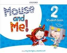 Mouse and Me! 2 Student's Book with Student website Pack