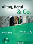 Alltag, Beruf & Co 5 Kursbuch + Arbeitsbuch mit CD