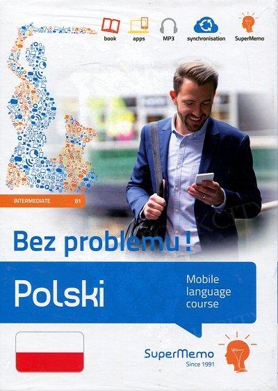 Polski Bez problemu! Mobilny kurs językowy - poziom średni B1 Książka + kod dostępu
