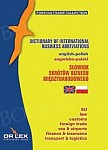 Angielsko-Polski Słownik Skrótów Biznesu Międzynarodowego