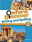 Oxford Discover 3 Writing and Spelling Book