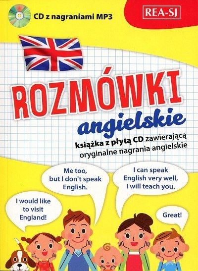 Rozmówki angielskie Książka z płytą CD zawierającą oryginalne nagrania angielskie
