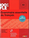 100% FLE Grammaire essentielle du français B2 Książka + CD mp3