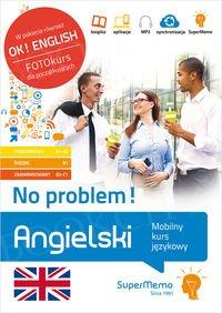 Angielski No problem! Mobilny kurs językowy Pakiet - poziom podstawowy A1-A2, średni B1, zaawansowany B2-C1 Książka + kod dostępu
