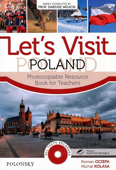 Let's Visit Poland. Photocopiable Resource Book for Teachers