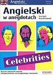 Angielski w anegdotach Celebrities. Poziom A-B1