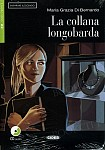 La collana longobarda Libro + CD