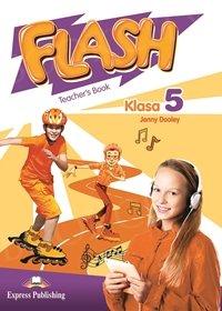 Flash Klasa 5 książka nauczyciela