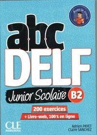 ABC Delf Junior Scolaire B2 Książka + DVD + zawartość online