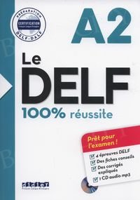 Le DELF 100% réussite A2 Książka + CD mp3
