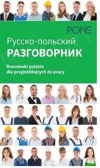 Rozmówki polskie dla przyjeżdżających do pracy Razgowornik