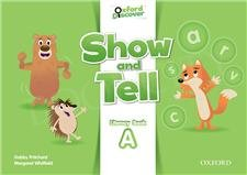 Oxford Show and Tell 2 Literacy Book A