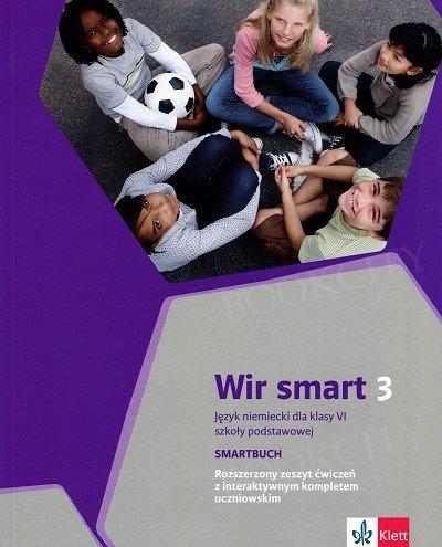 Wir Smart 3 - klasa 6 Smartbook. Rozszerzony zeszyt ćwiczeń z interaktywnym kompletem uczniowskim