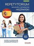 Hiszpański. Repetytorium leksykalno-tematyczne Poziom A2 - B2 Książka + mp3 online