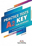Practice Tests A2 Key for Schools Student's Book + DigiBook
